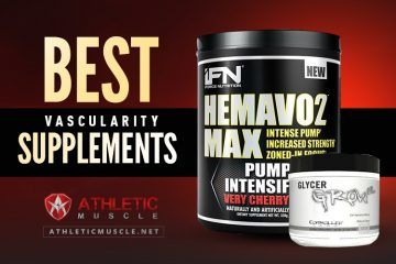 Reviews of the best vascularity supplements