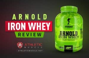 ARNOLD IRON WHEY PROTEIN REVIEW