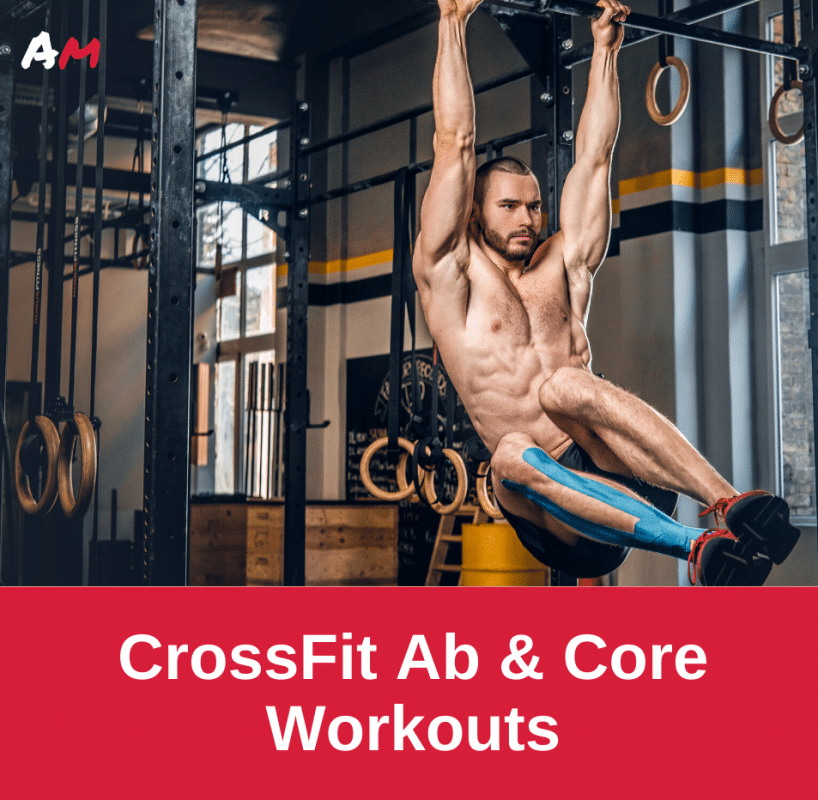 CrossFit Ab and Core Workouts